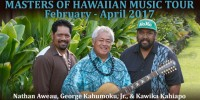 Masters of Hawaiian Music featuring George Kahumoku, Jr., Nathan Aweau & Kawika Kahiapo