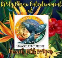 KPoly Ohana Entertainment at Back Home In Lahaina