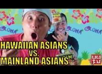 Hawaiian Asians vs Mainland Asians