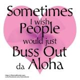 Buss Out Da Aloha